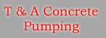 T & A Concrete Pump HireLogo